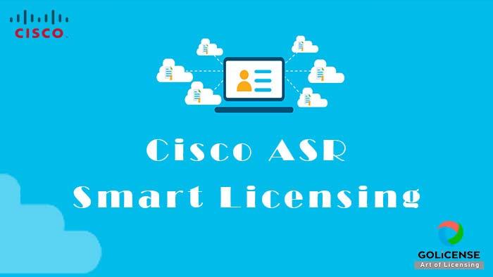 Cisco ASR Smart Licensing